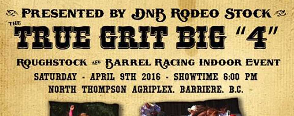 TRUE GRIT IS BACK! April 9, 2016